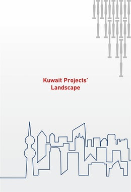Kuwait's Projects' Landscape